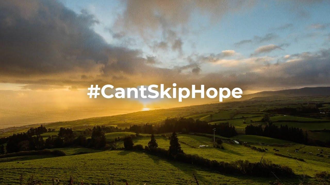 cant skip hope