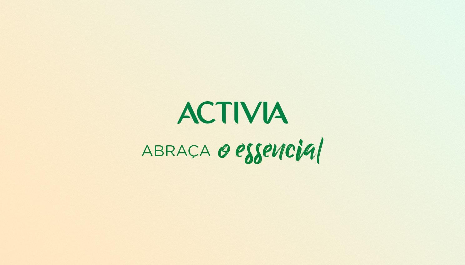 Activia_abraça o essencial