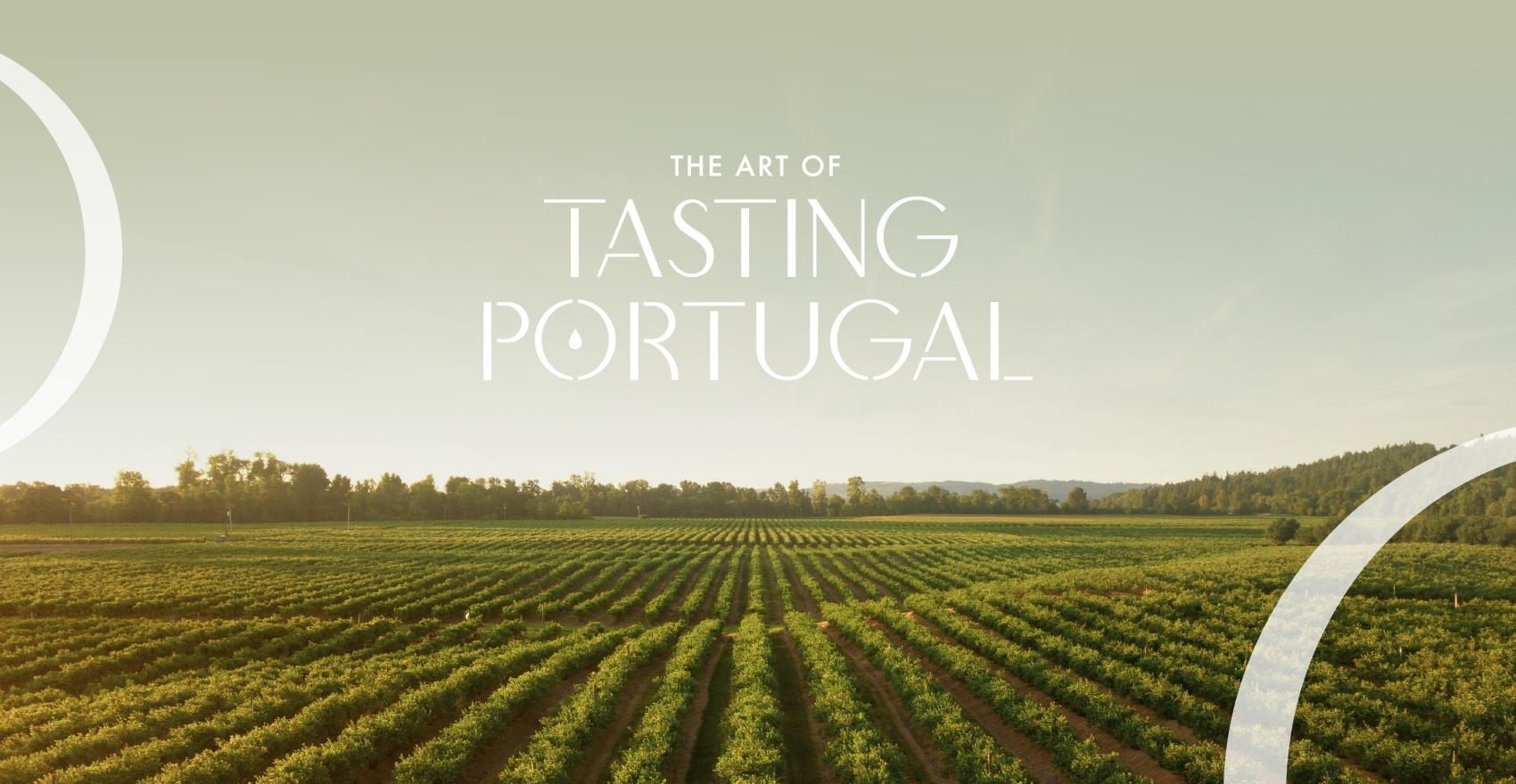 The Art of Tasting Portugal